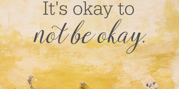 It's okay to feel…