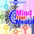 Mind Your Mental LLC